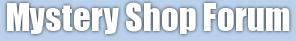 MysteryShopForum